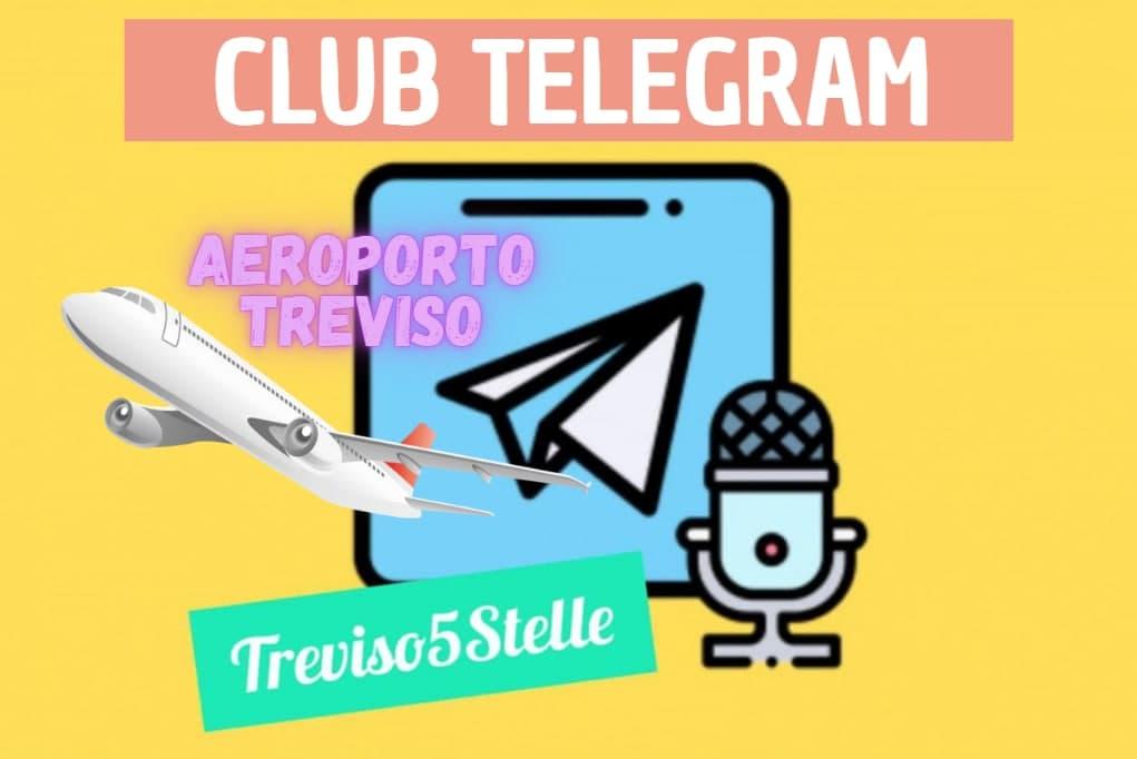 Treviso5Stelle Telegram clubhouse Aeroporto Treviso